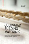 CULTIVATED BUILDING MATERIALS | 9783035611069 | Portada