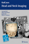 HEAD AND NECK IMAGING (RADCASES SERIES) + 150 MORE CASES ONLINE | 9781604061932 | Portada
