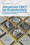 Advanced CBCT for Endodontics:  Technical Considerations, Perception, and Decision-Making | 9780867157208 | Portada
