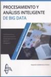 PROCESAMIENTO ANALISIS INTELIGENTE DE BIG DATA - 9788416806355 - Libros de informática