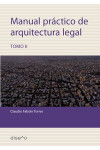 Manual práctico de arquitectura legal 2 | 9789874000507 | Portada