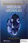 OPERATIVE MANAGEMENT OF VASCULAR ANOMALIES | 9781626236905 | Portada