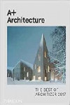 A + ARCHITECTURE. THE BEST OF ARCHITIZER 2017 | 9780714875613 | Portada