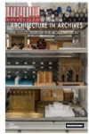 ARCHITECTURE IN ARCHIVES | 9783869225524 | Portada