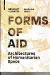 ARCHITECTURES OF HUMANITARIAN SPACE. FORMS OF AID | 9783035610215 | Portada