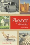 PLYWOOD: A MATERIAL STORY | 9780500519400 | Portada