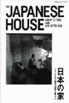 THE JAPANESE HOUSE. ARCHITECTURE AND LIFE AFTER 1945 | 9784786902871 | Portada