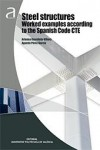 STEEL STRUCTURES WORKED EXAMPLES ACCORDING TO THE SPANISH CODE CTE | 9788490486344 | Portada