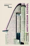 THE AMSTERDAM SCHOOL | 9789461400567 | Portada