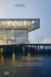VIBRATIONS A PORTRAIT OF HOUSES DESIGNED BY LUNDGAARD & TRANBERG ARCHITECTS | 9783775743570 | Portada