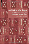ARCHITECTURE BECOMES REGION | 9783035613889 | Portada