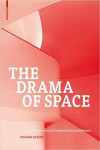 THE DRAMA OF SPACE | 9783035604313 | Portada