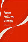 FORM FOLLOWS ENERGY | 9783990432020 | Portada