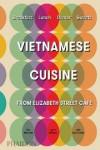 VIETNAMESE CUISINE - 9780714875835 - Libros de cocina