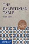 THE PALESTINIAN TABLE - 9780714874968 - Libros de cocina
