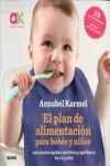 EL PLAN DE ALIMENTACION PARA BEBES Y NIÑOS - 9788416965632 - Libros de cocina