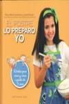 EL POSTRE LO PREPARO YO - 9788417064402 - Libros de cocina