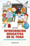 INTERVENCION EDUCATIVA EN EL TDAH | 9788490234082 | Portada