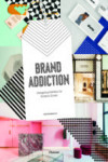 BRAND ADDICTION: DESIGNING IDENTITY FOR FASHION STORES | 9788417084035 | Portada