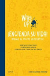 Wake Up! Encienda Su Vida | 9788416965069 | Portada