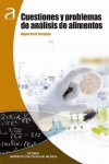 CUESTIONES Y PROBLEMAS DE ANÁLISIS DE ALIMENTOS - 9788490486511 - Libros de cocina