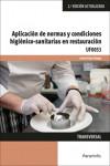 Aplicación de normas y condiciones higiénico sanitarias en restauración UF0053 - 9788428341103 - Libros de cocina
