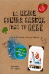 Las mejores comidas caseras para tu bebé - 9780857628046 - Libros de cocina