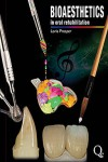 Bioesthetics in Oral Rehabilitation Science, Art, and Creativity | 9788874920396 | Portada