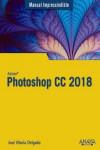 Photoshop CC 2018 - 9788441539983 - Libros de informática