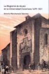 LA MAGISTRAL DE ALCALÁ EN LA UNIVERSIDAD CISNERIANA 1499-1831 - 9788416978458 - Libros de arquitectura