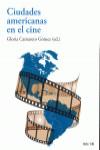 CIUDADES AMERICANAS EN EL CINE - 9788446045168 - Libros de arquitectura