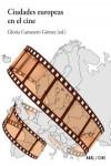 Ciudades europeas en el cine - 9788446038535 - Libros de arquitectura
