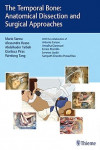 The Temporal Bone. Anatomical Dissection and Surgical Approaches | 9783132419346 | Portada