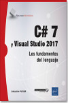 C# 7 y Visual Studio 2017 | 9782409013485 | Portada