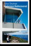 Julius Shulman. Modernism Rediscovered - 9783836561815 - Libros de arquitectura