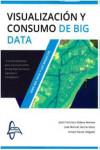 Visualizacion y consumo de Big Data - 9788416806577 - Libros de informática