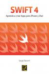 SWIFT 4. Aprende a crear Apps para iPhone y iPad - 9788494717055 - Libros de informática