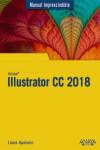Illustrator CC 2018 - 9788441540149 - Libros de informática