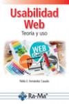 USABILIDAD WEB, TEORÍA Y USO - 9788499647357 - Libros de informática
