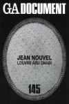 G.A. DOCUMENT 145 JEAN NOUVEL: LOUVRE ABU DHABI | 9784871402408 | Portada