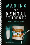 Waxing for Dental Students | 9780867157734 | Portada