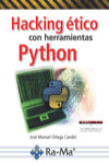 HACKING ÉTICO CON HERRAMIENTAS PYTHON - 9788499647319 - Libros de informática