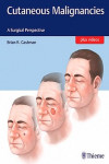 Cutaneous Malignancies. A Surgical Perspective | 9781626231474 | Portada