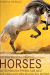 THE WORLD S MOST BEAUTIFUL HORSES / LOS CABALLOS MAS BELLOS DEL MUNDO | 9783741920769 | Portada