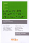 GLOBALIZATION OF LAW. THE ROLE OF HUMAN DIGNITY | 9788491971443 | Portada