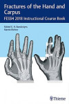 Fractures of the Hand and Carpus. FESSH 2018 Instructional Course Book | 9783132417205 | Portada