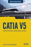 CATIA V5. Módulos Part Design, Assembly Design y Drafting | 9788441540453 | Portada