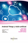 Android Things y visión artificial | 9788426726667 | Portada