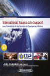 International Trauma Life Support para Proveedores de los Servicios de Emergencias Médicas + ebook | 9788491105107 | Portada