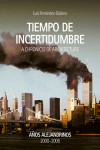 Tiempo de incertidumbre. A Chronicle of Architecture . Años Alejandrinos 2000- 2006 | 9788409067268 | Portada